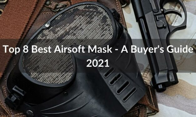 Top 8 Best Airsoft Mask – A Buyer's Guide 2021